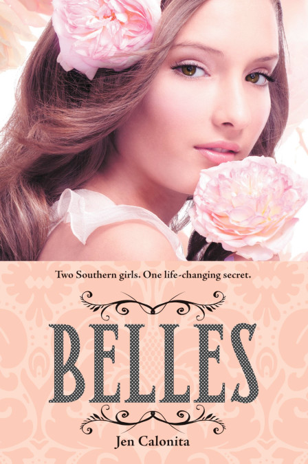 """Cover image of """"Belles,"""" a young adult novel by Jen Calonita"""