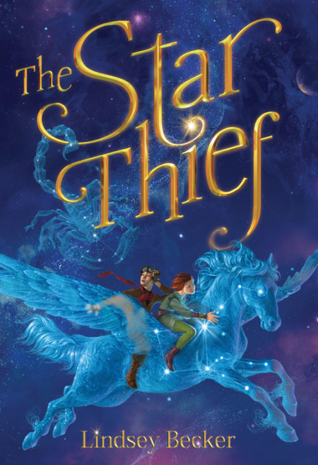 "Cover image of ""The Star Thief,"" a middle grade novel by Lindsey Becker"