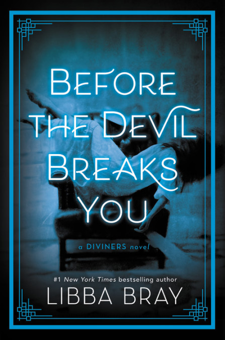 "Cover image of ""Before the Devil Breaks You,"" a young adult novel by Libba Bray"