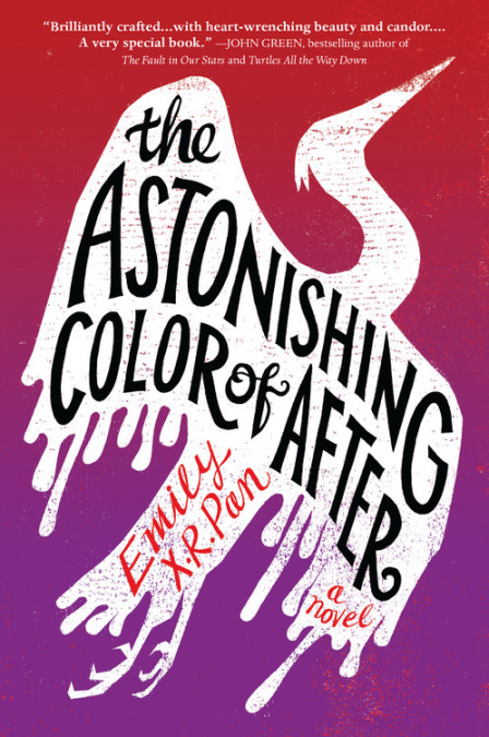 "Cover image of ""The Astonishing Color of After,"" a young adult novel by Emily X. R. Pan"