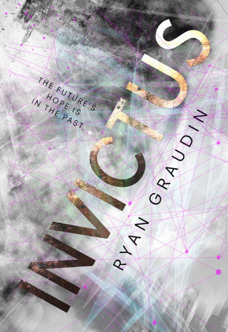 "Cover image of ""Invictus,"" a young adult novel by Ryan Graudin"