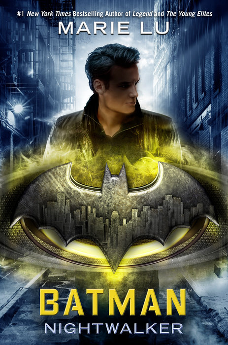 "Cover image of ""Batman: Nightwalker,"" a young adult novel by Marie Lu"