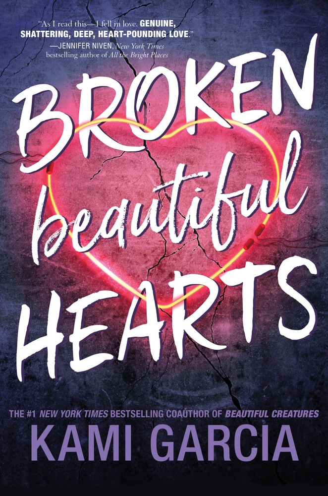 "Cover image of ""Broken Beautiful Hearts,"" a young adult novel by Kami Garcia"