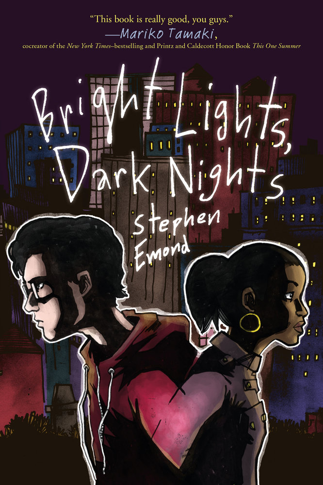 "Cover image of ""Bright Lights, Dark Nights,"" a young adult novel by Stephen Emond"