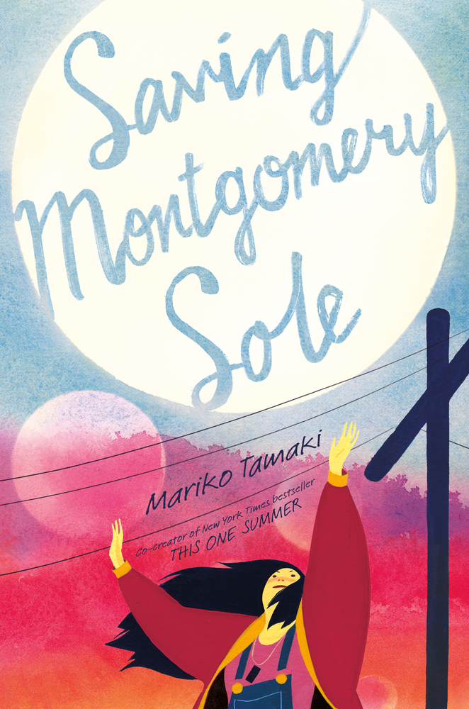"Cover image of ""Saving Montgomery Sole,"" a young adult novel by Mariko Tamaki"