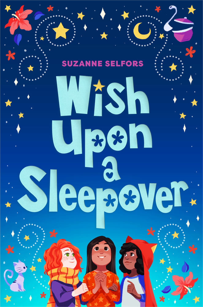 "Cover image of ""Wish Upon a Sleepover,"" a middle grade novel by Suzanne Selfors"