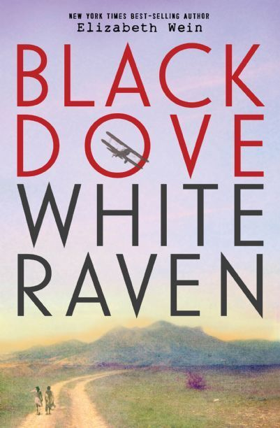 "Cover image of ""Black Dove, White Raven,"" a young adult novel by Elizabeth Wein"