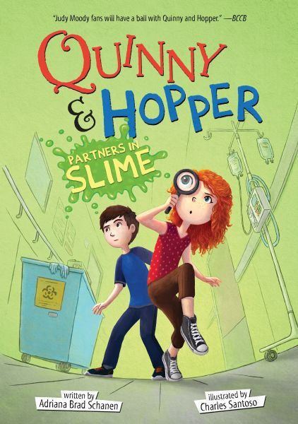 "Cover image of ""Quinny & Hopper: Partners in Slime,"" a chapter book by Adriana Brad Schanen"