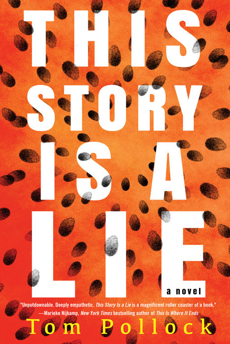 "Cover image of ""This Story Is a Lie,"" a young adult novel by Tom Pollock"