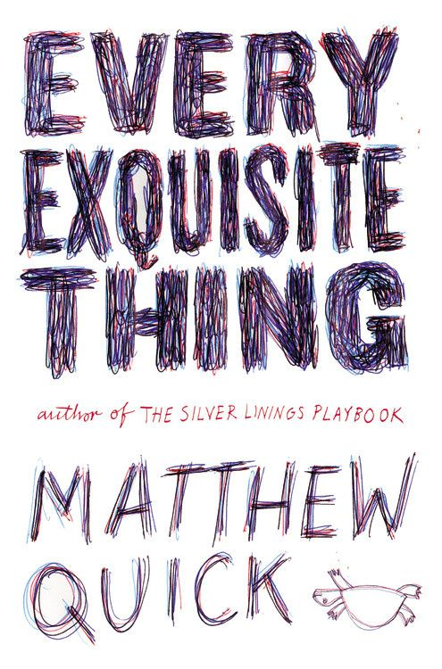 "Cover image of ""Every Exquisite Thing,"" a young adult novel by Matthew Quick"