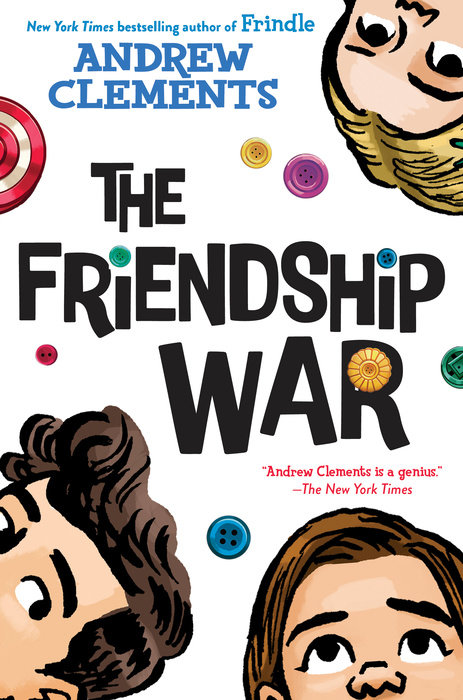 "Cover image of ""The Friendship War,"" a middle grade novel by Andrew Clements"