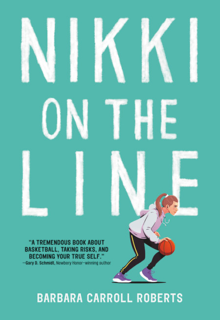 "Cover image of ""Nikki on the Line,"" a middle grade novel by Barbara Carroll Roberts"